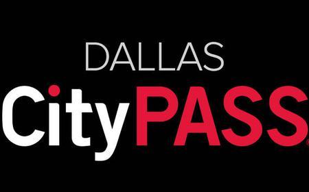 Dallas: 9-Day CityPASS®