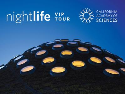 Skip the Line NightLife VIP Tour at the California Academy of Sciences