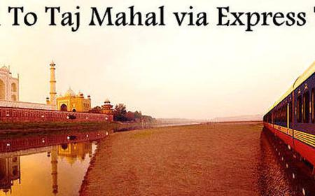 Taj Mahal Full Day Tour from Delhi by Express Train