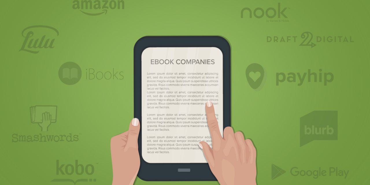 Ebook Publishing Companies of 2018 : Learning From The Best