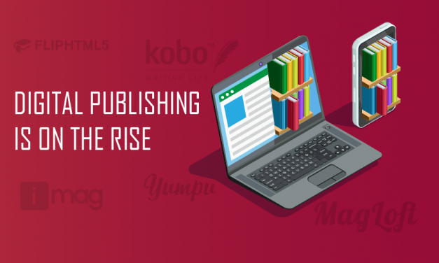 5 Digital Publishing Companies To Look For in 2019