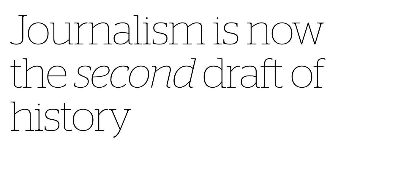 '뉴스는 역사의 초고' 기원과 사초주의 그리고 따옴표 저널리즘 정당화 논리