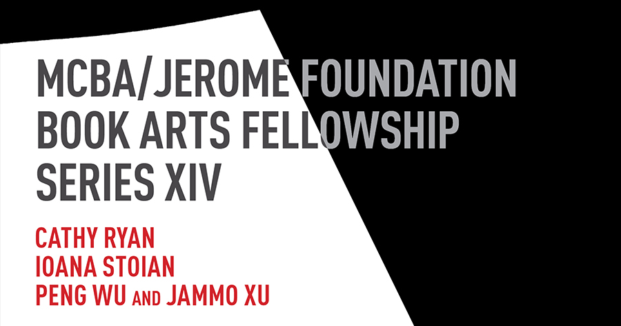 MCBA/Jerome Book Arts Fellowship Series XIV