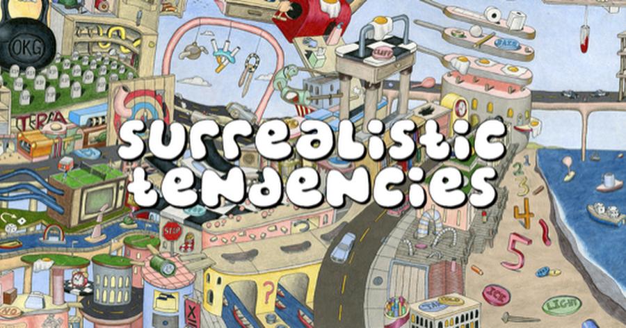 Surrealistic Tendencies