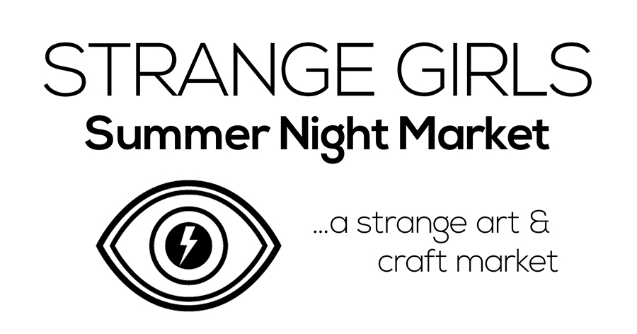 Strange Girls Summer Night Market