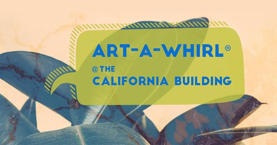 Art-A-Whirl® at the California Building