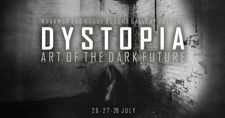 DYSTOPIA - Art of the dark future