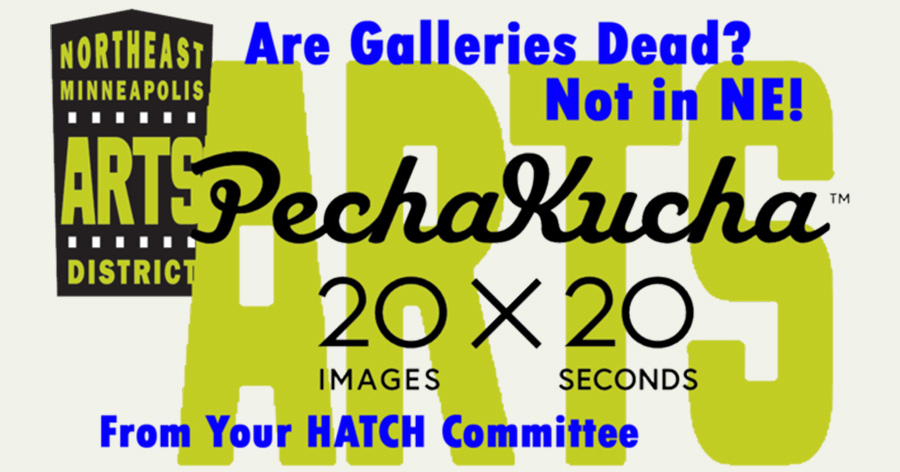 PechaKucha Night: Are Galleries Dead? Not in NE!
