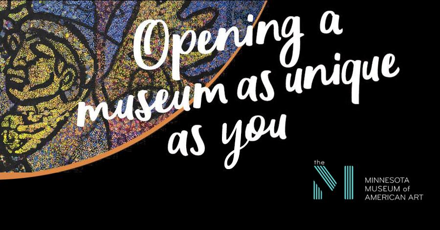 Minnesota Museum of American Art Grand (Re)Opening