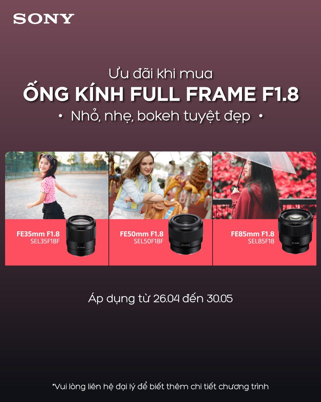 Ưu đãi khi mua ống kính Sony Fullframe F1.8 đến 03/10/2021