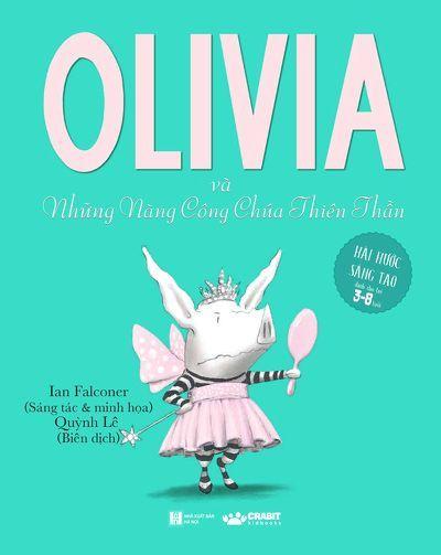Olivia Và Những Nàng Công Chúa Thiên Thần