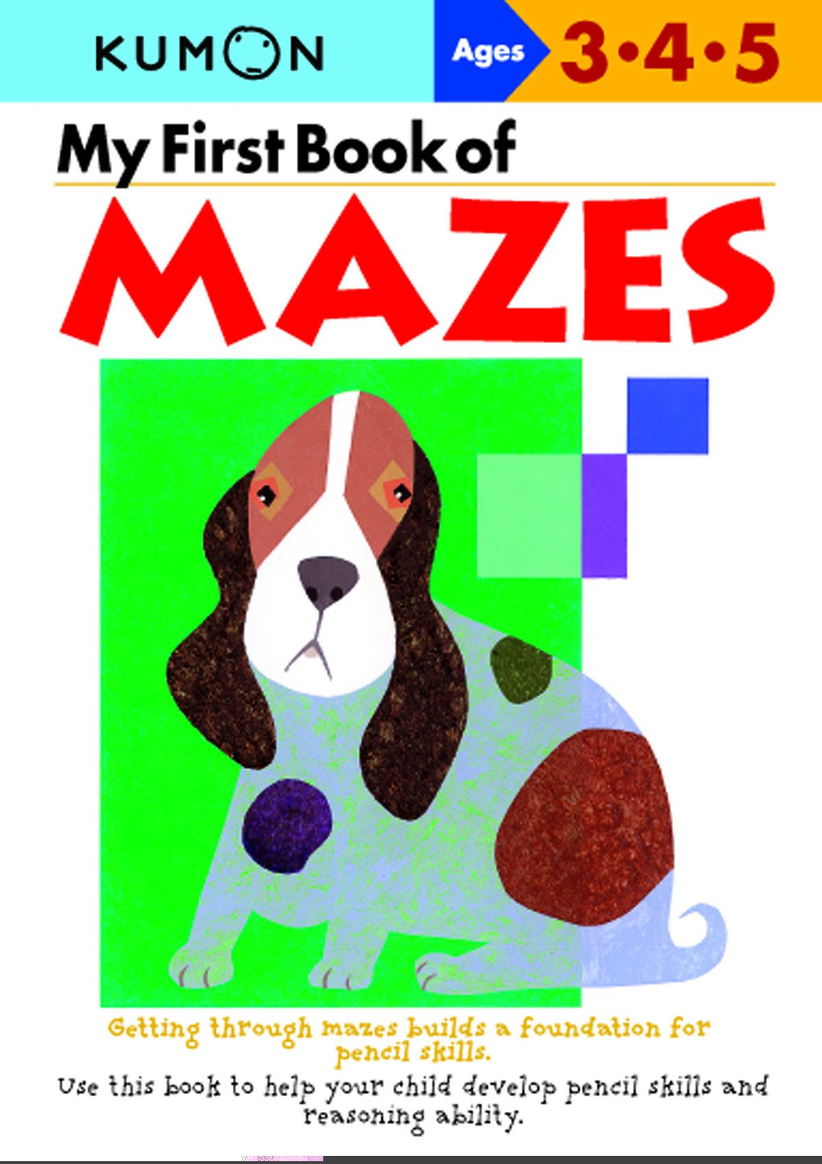 My first Book of Mazes Ages 3 - 4 - 5 Kumon