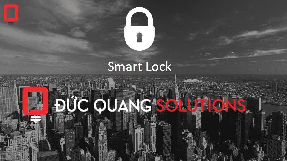 Giải Pháp Khóa Cửa Thông Minh Smart Lock + Hotel Lock