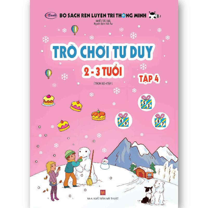 Sách Thiếu Nhi Trò Chơi Tư Duy (2-3 tuổi) Tập 4