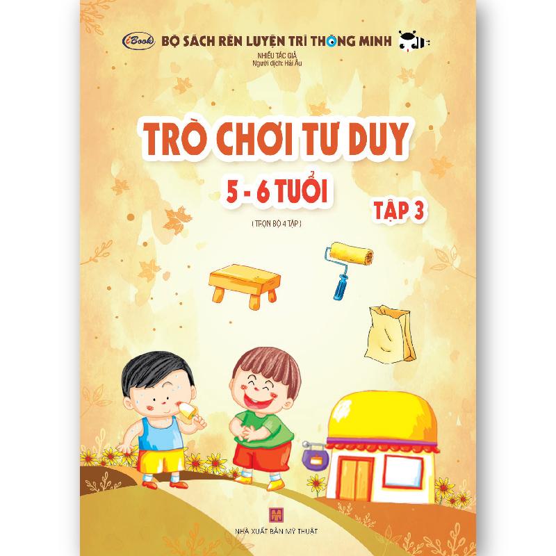 Sách Thiếu Nhi Trò Chơi Tư Duy (5-6 tuổi) Tập 3