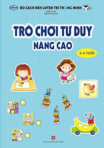 """Cuốn sách Trò chơi tư duy """"nâng cao"""" (3-4 tuổi)"""