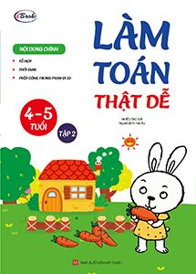 Cuốn sách Làm toán thật dễ (4-5 tuổi) tập 2