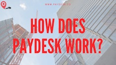 How does Paydesk work?