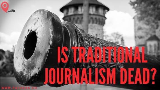 Is traditional journalism dead?