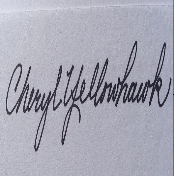 cheryl yellowhawk's Signature