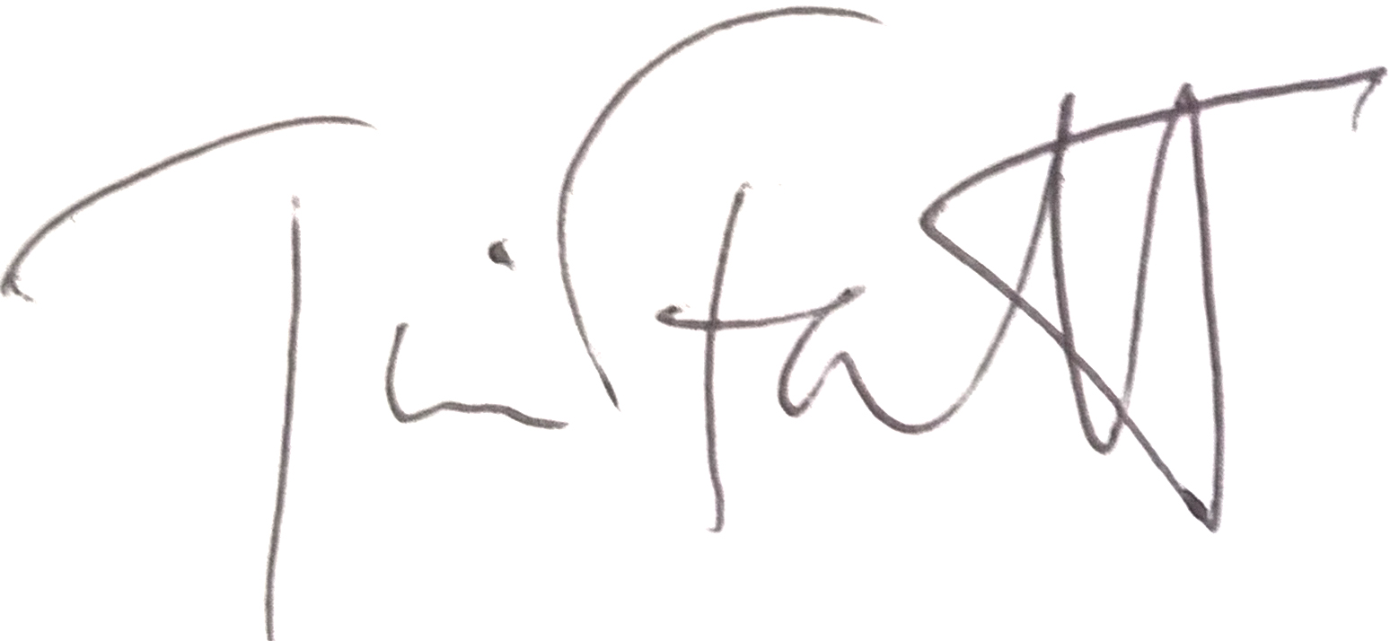 Tim Fawcett's Signature