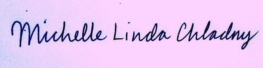 Michelle Linda Chladny's Signature