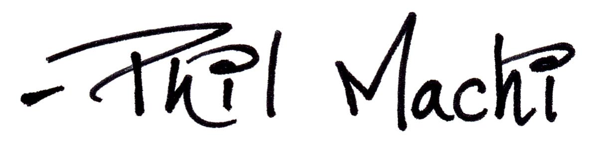 Phil Machi's Signature