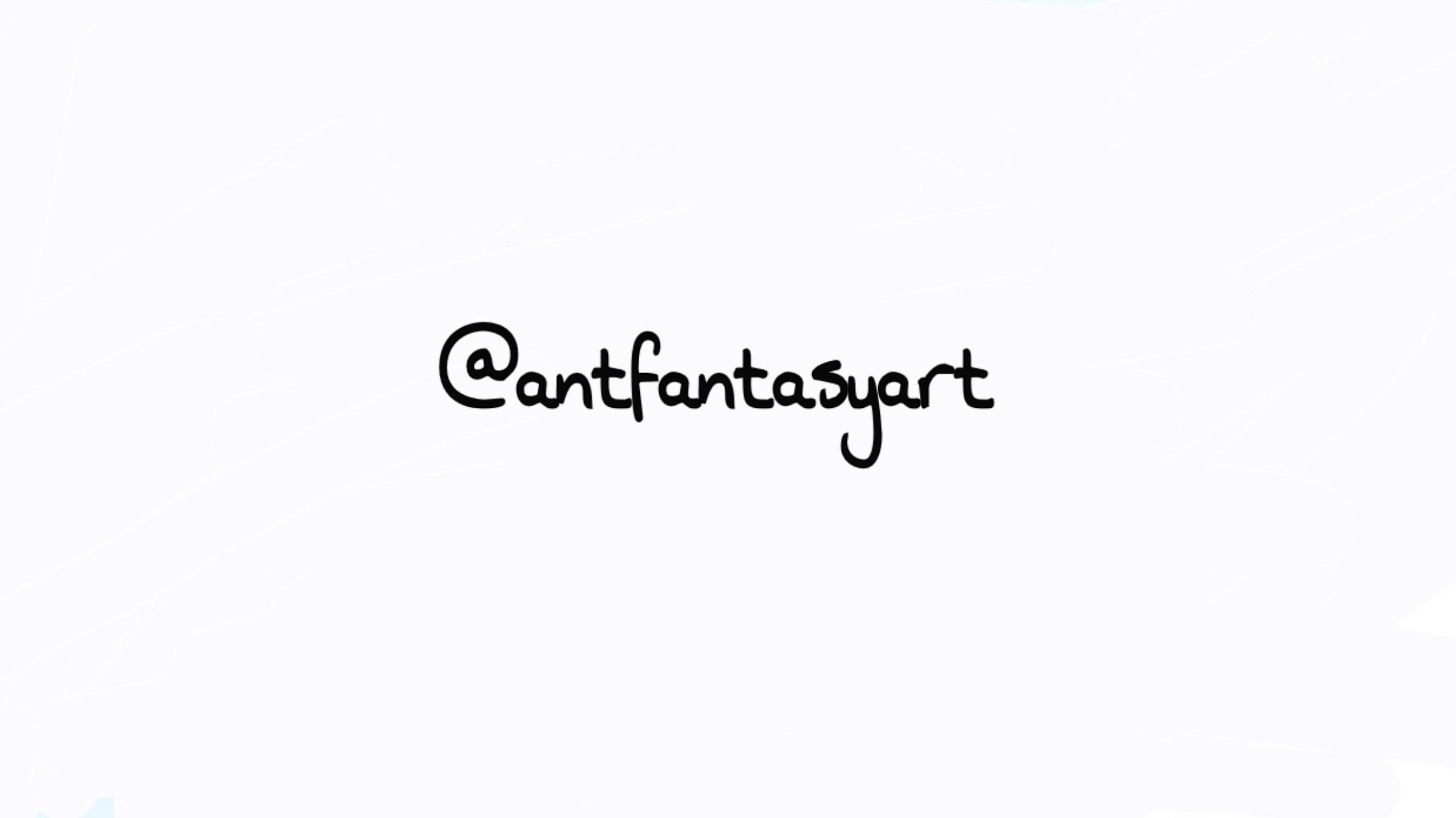 Ant Fantasy's Signature