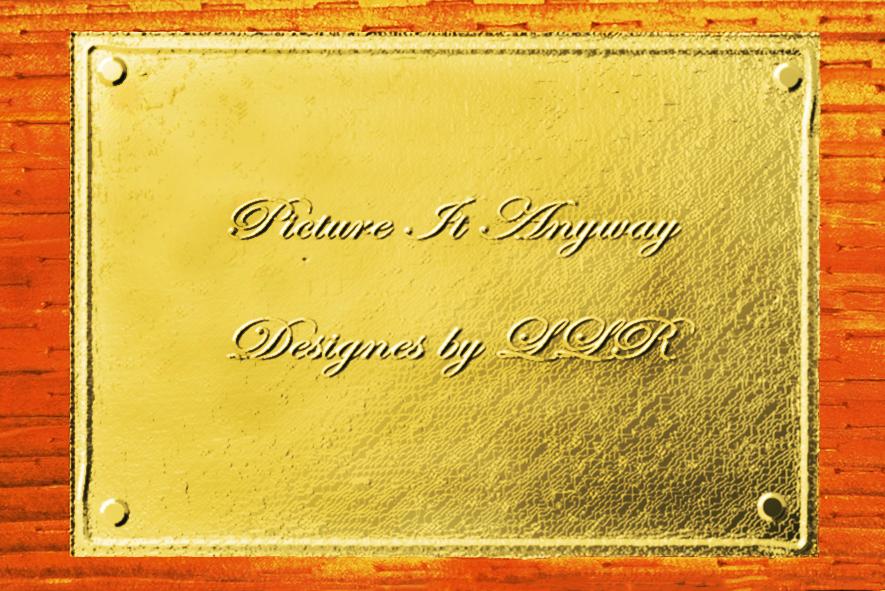 Pictureitanyway's Signature