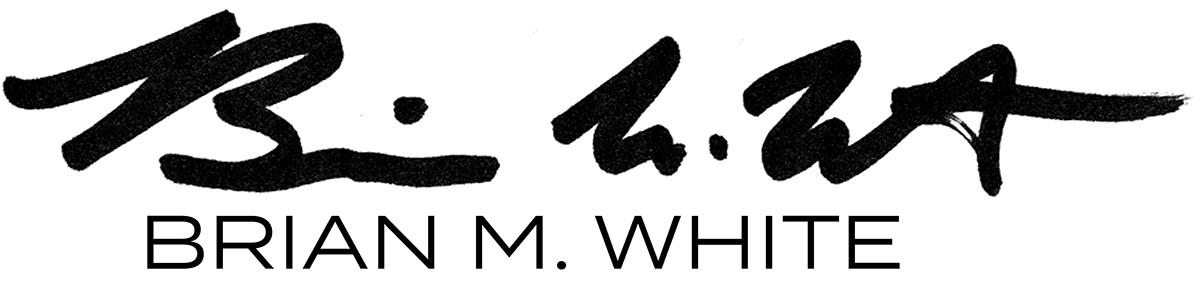 brian M. White's Signature