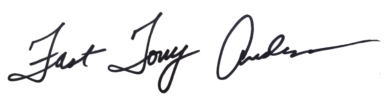 FAST TONY ANDERSON's Signature