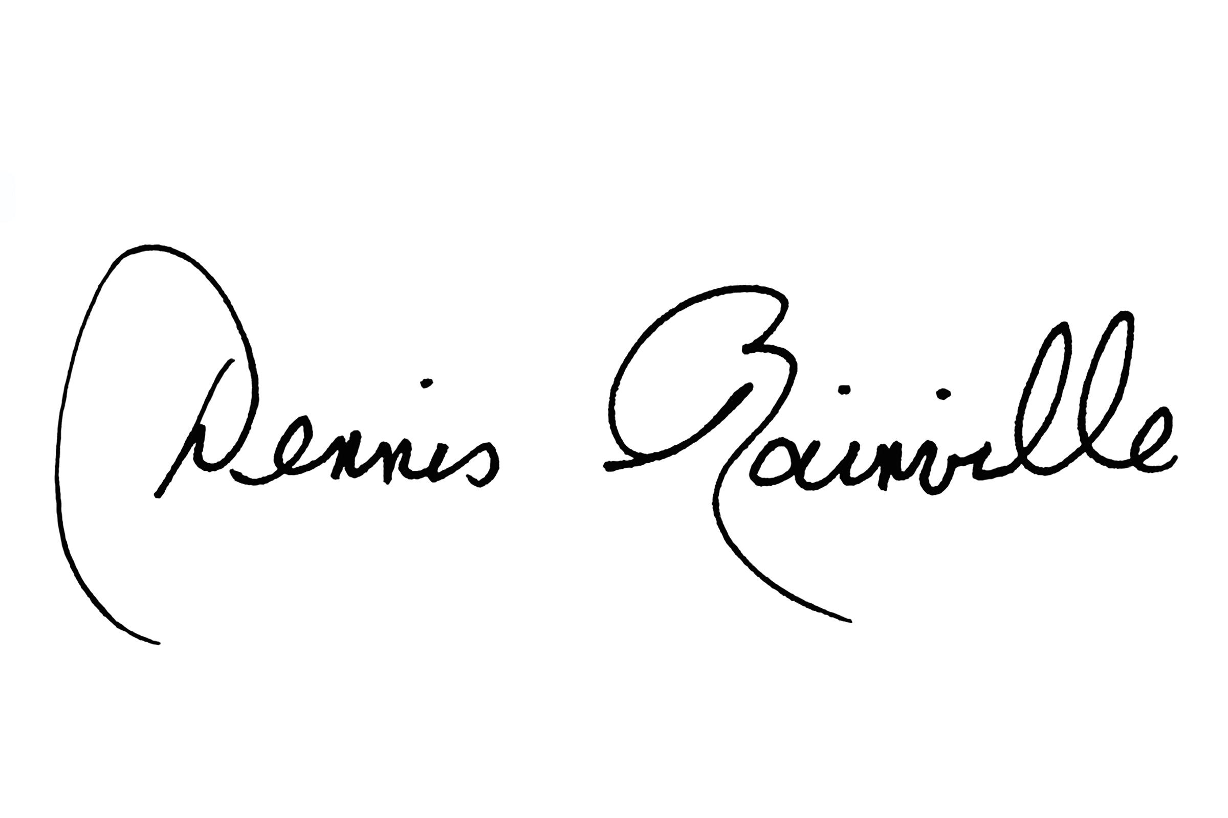 Dennis.Rainville's Signature
