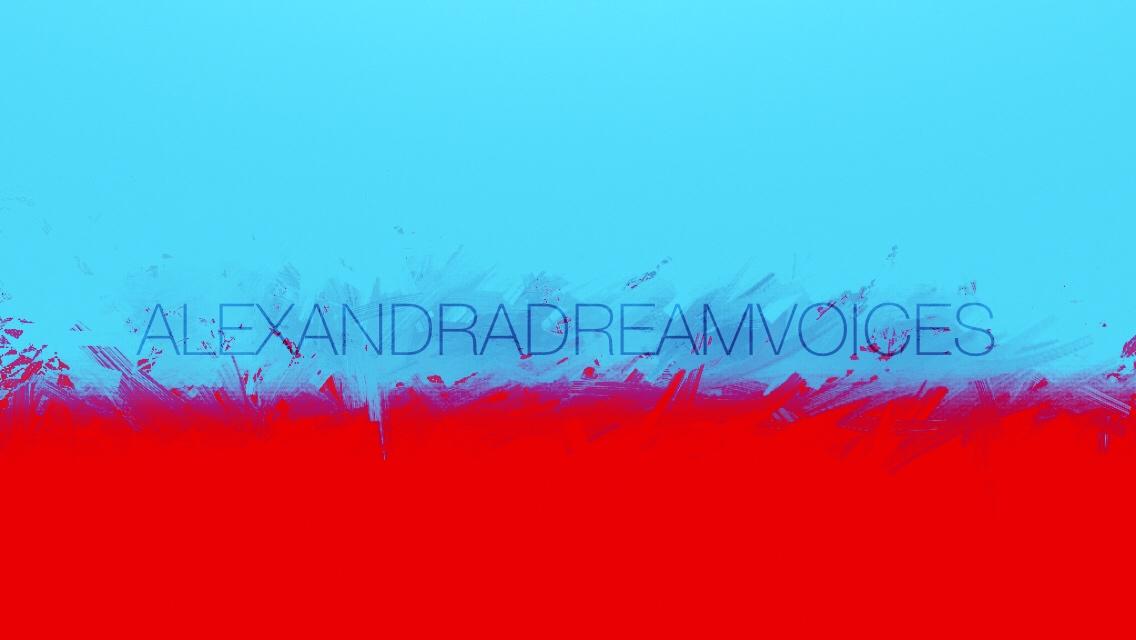 alexandradreamvoices's Signature