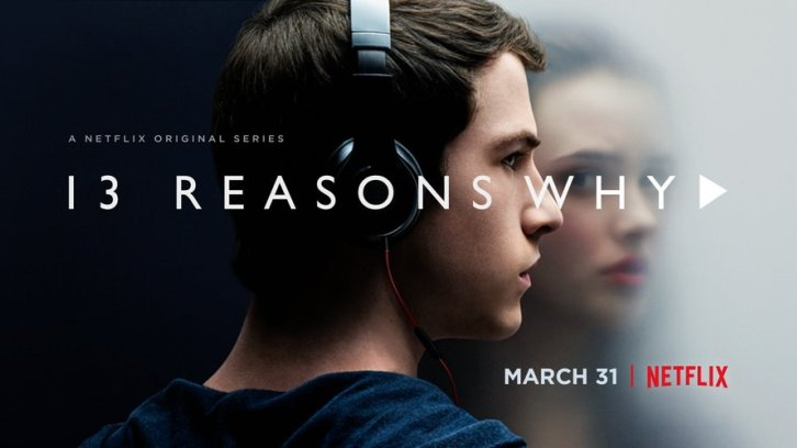 13 Reasons Why - Season 4 - Promos, Character Posters + Release Date *Updated 21st May 2020*