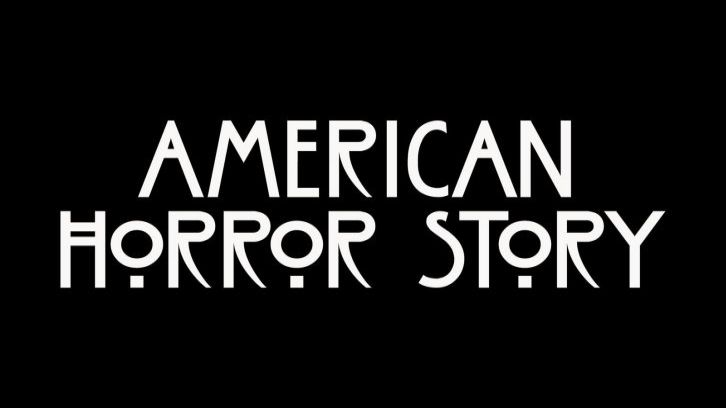 American Horror Story - Episode 8.01 - 8.02 - Titles Revealed