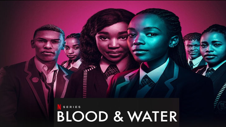 Blood and Water - Season 1 - Open Discussion + Poll