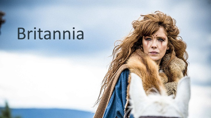 Britannia - Season 1 - Open Discussion + Poll