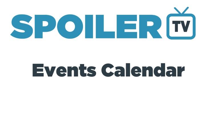 The SpoilerTV Key TV Events Calendar