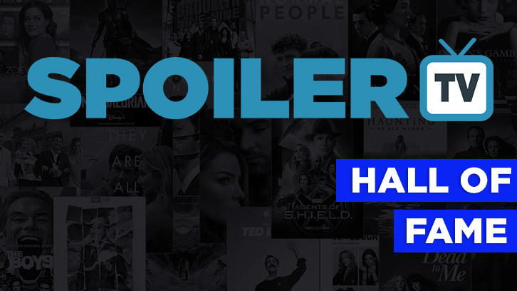 The SpoilerTV Hall of Fame Page *Updated 25th January 2018*