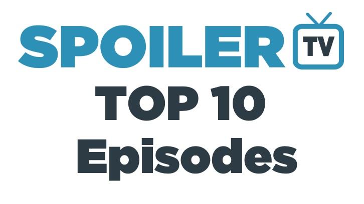 SpoilerTV's Top 10 Episodes of 2017