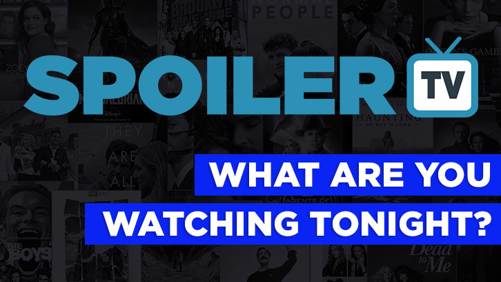 POLL : What are you watching Tonight? - 12th January 2018