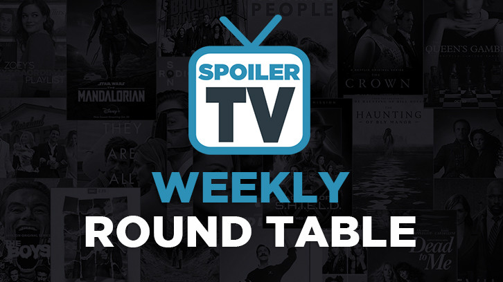 SpoilerTV's Weekly Round Table: 22nd Edition