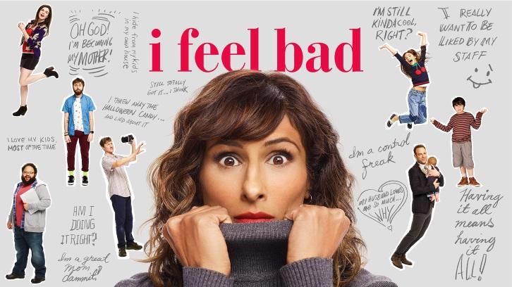 I Feel Bad - Episode 1.08 -  I Miss Important Moments - Press Release
