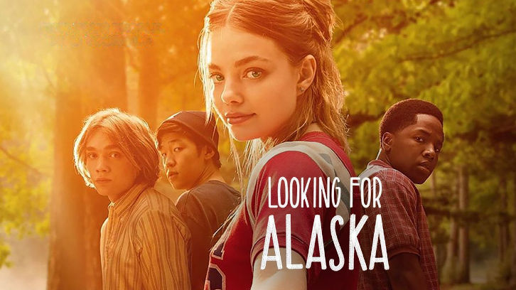 Looking for Alaska - Season 1 - Open Discussion + Poll