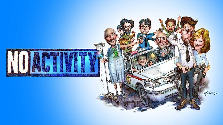 No Activity - Renewed for a 2nd Season