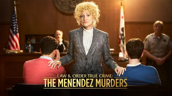 POLL : What did you think of Law & Order True Crime: The Menendez Murders - Season Finale?
