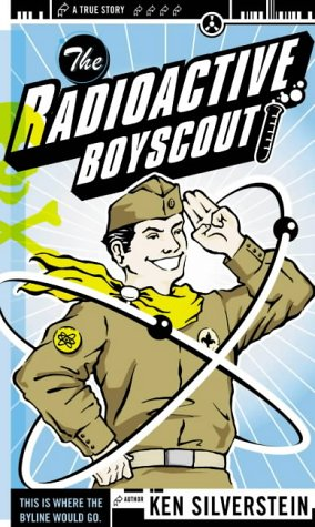the-radioactive-boy-scout-cover