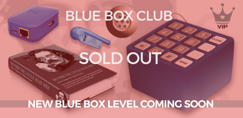 John Draper on Kickstarter - Blue Box Club sold out