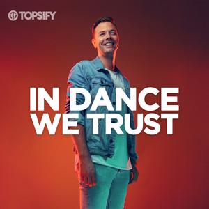 In Dance We Trust