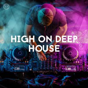 High On Deep House Music